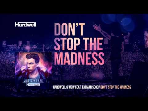 Hardwell & W&W feat. Fatman Scoop - Don't Stop The Madness (Cover Art)