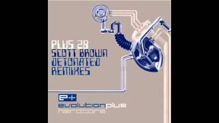 Scott Brown - Detonated (Scott Brown 2005 Remix) [Evolution Plus]