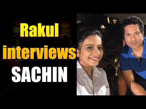 Rakul Preet Singh''s interview with Sachin Tendulkar || Sachin A Billion Dreams || #SachinTendulkar