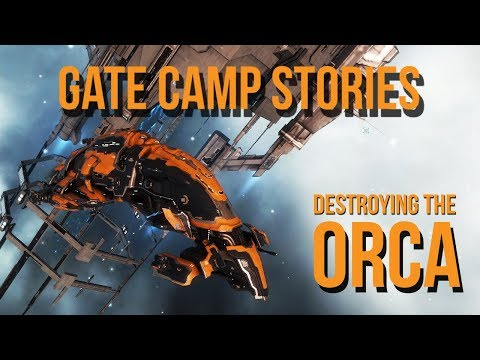 EVE Online: Gate Camp Stories: Destroying The Orca