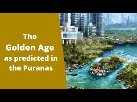 The Golden Age As Predicted In The Puranas (Vedic Hindu Scriptures)