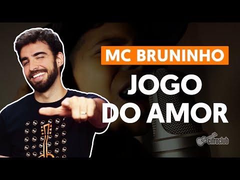 JOGO DO AMOR - MC Bruninho  de violão simplificada