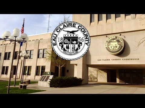 Eau Claire County Board Meeting - July 18, 2017