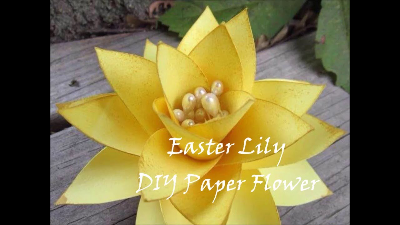 Easy How To Paper Flower Easter Lily Youtube