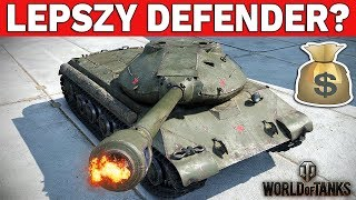 LEPSZY OD DEFENDERA? - World of Tanks