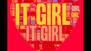 It Girl --- Pharrell Williams