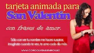 tarjeta animada para san valentin con frases de amor