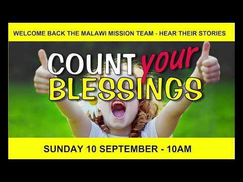 Testimonies from the  Malawi Mission Team (Count Your Blessings) / 10.09.17 / Destiny Church