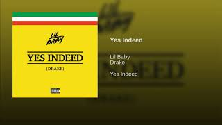 "Drake & Lil Baby ""Yes Indeed"" (BASS BOOSTED)"