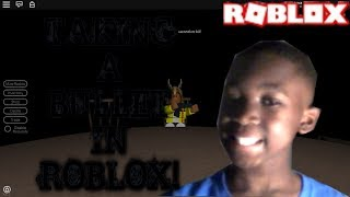 Roblox Adventures/BREAKING POINT/TAKEING ONE BULLET IN ROBLOX!!