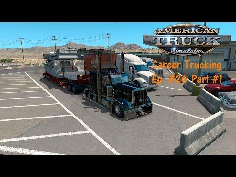 American Truck Simulator C.T. Ep. #26 Part #1