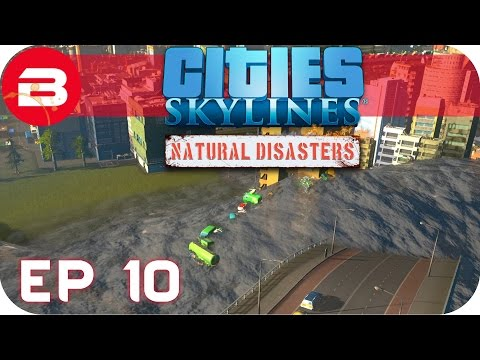 Cities Skylines Natural Disasters Gameplay - THE FINAL FLOOD (Hard Scenario) #10