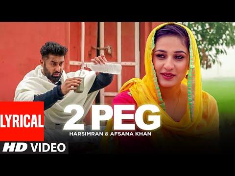 2 Peg Lyrics | Harsimran, Afsana Khan Mp3 Song Download