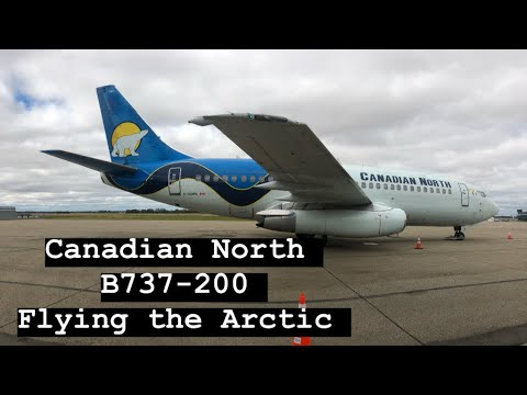 ✈ Canadian North   B737-200   Flying The Arctic   Trip Report ✈