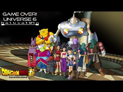 DBS: Game Over! Universe 6 - HalusaTwin