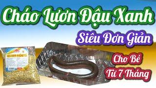 Cháo Dinh Dưỡng Lươn Đậu Xanh Cho Trẻ Ăn Dặm Bằng Nồi Nấu Cháo Điện # chaotruyenthong #beandam