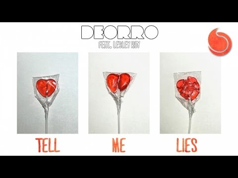 Deorro Ft. Lesley Roy - Tell Me Lies (Official Audio)