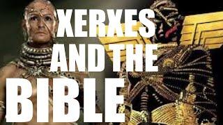 Xerxes and the Bible