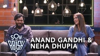 Son Of Abish feat. Anand Gandhi & Neha Dhupia