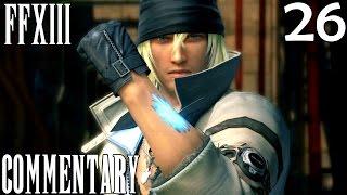 Final Fantasy XIII PC Walkthrough Part 26 - Fear The L