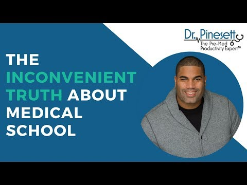 The Inconvenient Truth About Medical School