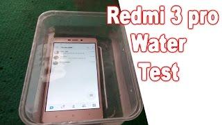 Xiaomi Redmi 3 Pro Water Test
