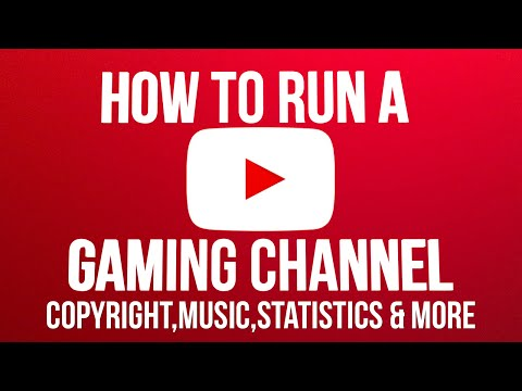 How To Run A Youtube Gaming Channel 2015 (Copyright, Music, Statistics & More)