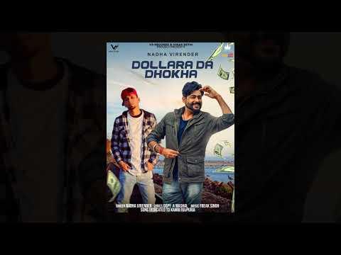 Dollara da Dhokha | Nadha Virender | Kambi Rajpuria |  New Punjabi Song  2018 |VS Records
