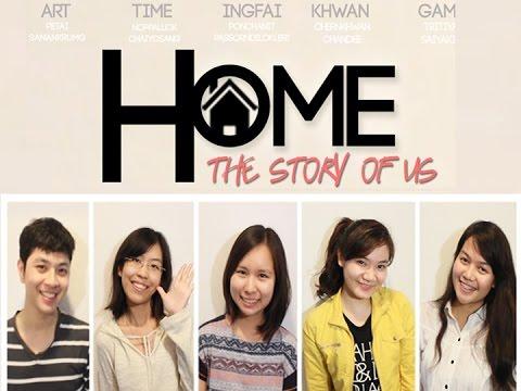 """หนังสั้นภาษาอังกฤษ  """"Home"""" : The story of us - Short film"""