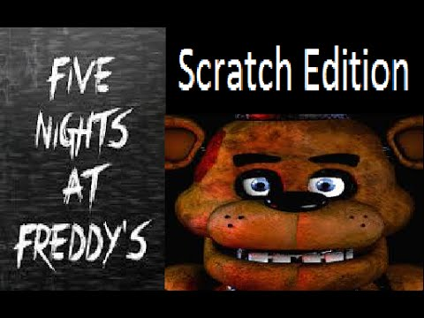 5 nights of freddy on scratch