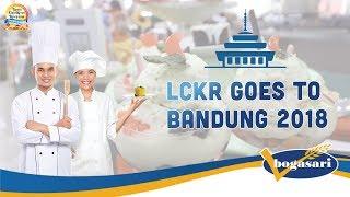 [BOGASARI] LCKR 2018 Goes to Bandung