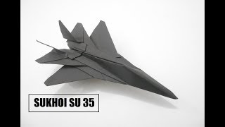 How To Make Paper Airplane - Best Paper Plane Origami Jet Fighter Is Cool | SUKHOI SU-35