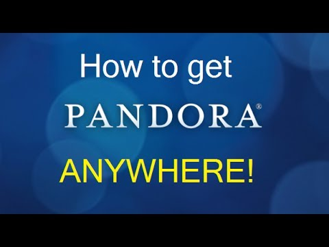 How to get Pandora Radio in Canada