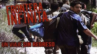 La Frontera Infinita - Official Trailer [SD]