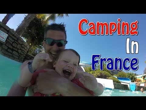 What To Expect When Camping/ Caravanning In France