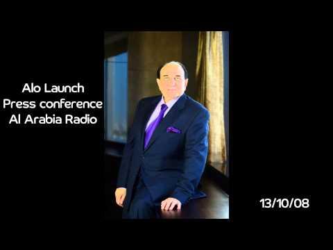 Alo Launch Press conference Al Arabia Radio 13 10 08