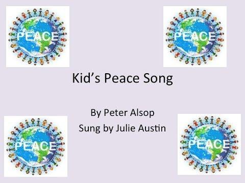 Kids  Peace Song wLyrics