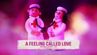 A FEELING CALLED LOVE -- Karishma & Vishisht Trailer