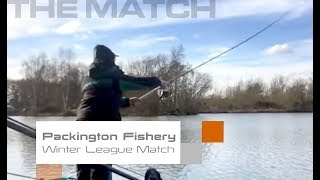 The Match: Packington Fisheries Winter League