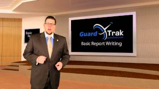 Guardtrak - Security Basic Report Writing