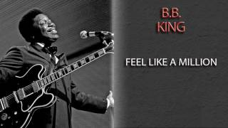 Watch Bb King Feel Like A Million video