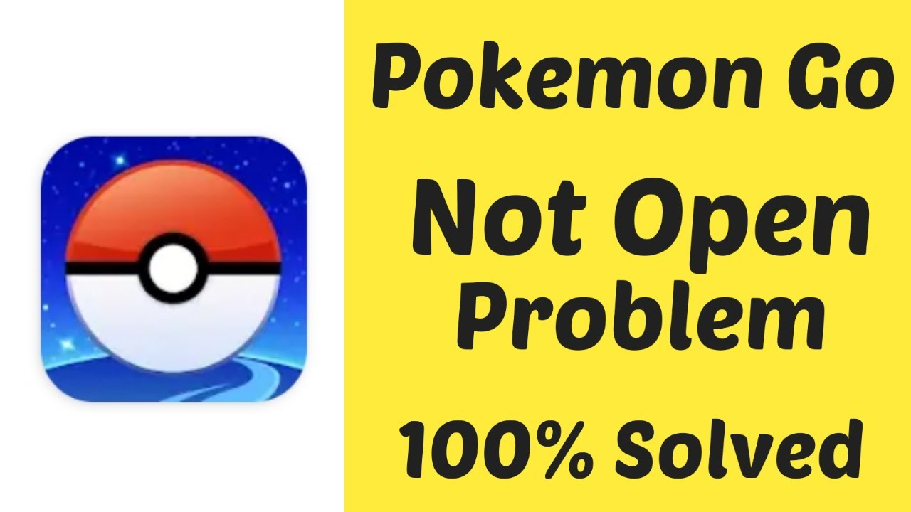How To Fix Pokemon Go Not Opening Problem Pokemon Go Latest Update 2020 Pokemon Go Not Working Youtube