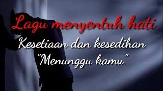 Download Menunggu kamu Anji cover
