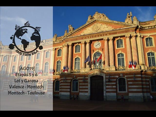 [AGO19] Et 5 y 6 De Valence a Montech y De Montech a Toulouse