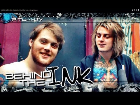 ASKING ALEXANDRIA - Behind the INK with Ben Bruce & Danny Worsnop