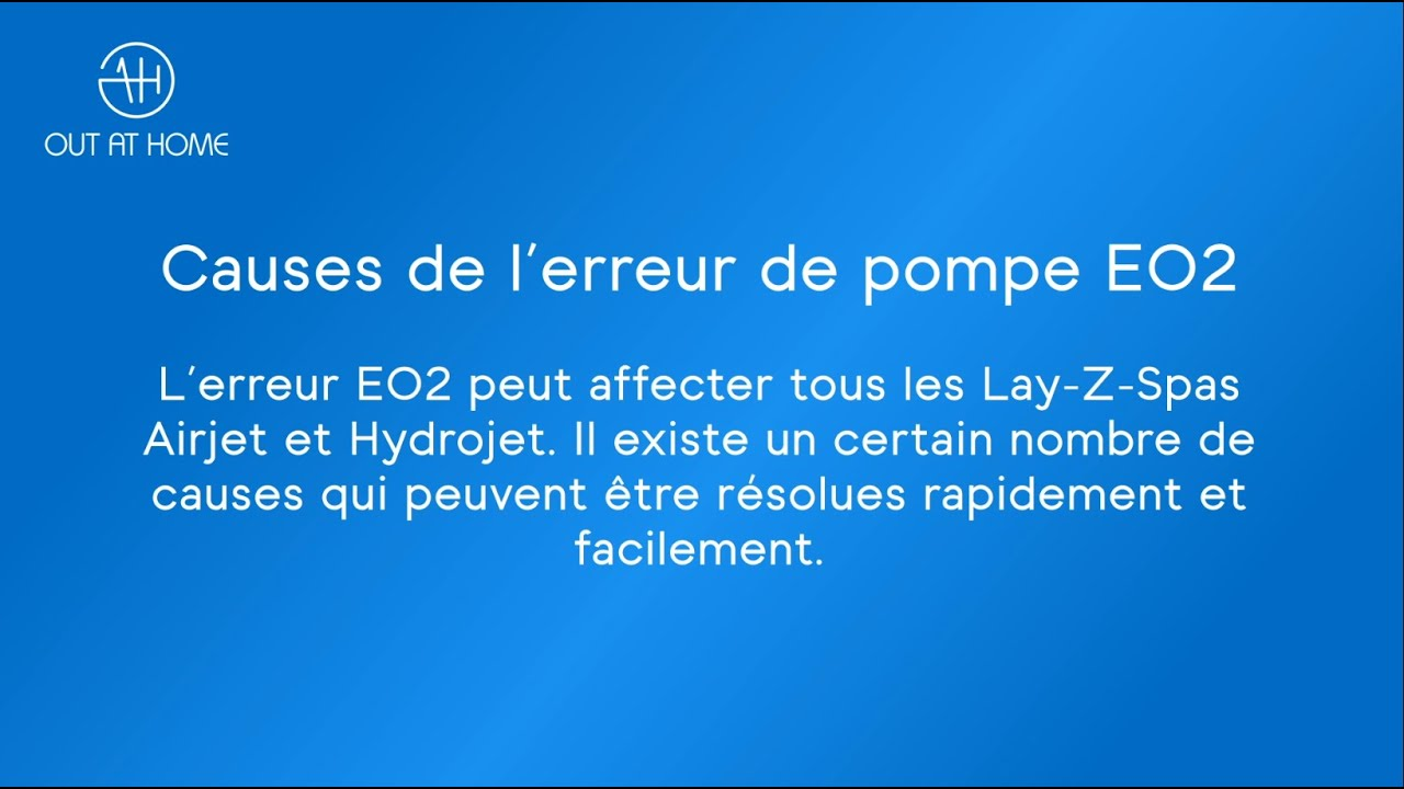 Download Message d'erreur E02 Lay-Z-Spa  - solutions et causes