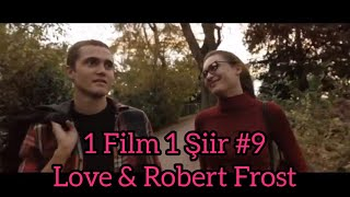 1 Movie 1 Poem vol.9: Love (Gaspar Noe) - Stopping by Woods... (Robert Frost)