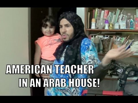 AMERICAN TEACHER IN AN ARAB HOUSE!