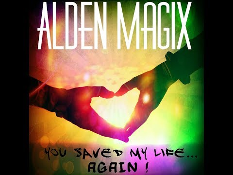 Alden MagiX - You Saved My... Again!