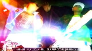 Nene Malo - El Garrote (remix) -DjMachy